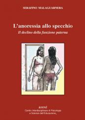 L' anoressia allo specchio. Il declino della funzione paterna