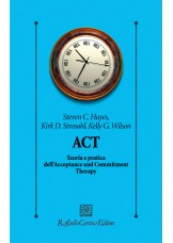 ACT Teoria e pratica dell'Acceptance and Commitment Therapy