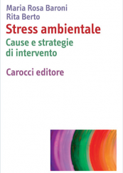 Stress ambientale Cause e strategie di intervento