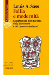 Follia e modernità