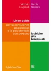 Linee guida per la consulenza psicologica con persone lesbiche, gay, bisessuali.