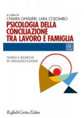Psicologia della conciliazione tra lavoro e famiglia.
