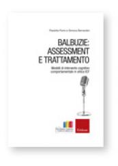 Balbuzie: assessment e trattamento Modelli di intervento cognitivo comportamentale in ottica ICF