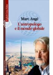 L'antropologo e il mondo globale