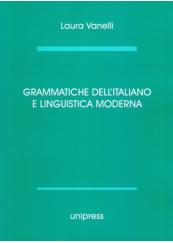 Grammatiche dell' italiano e linguistica moderna