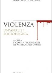 Violenza Un'analisi sociologica