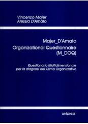 Majer_D' Amato Organizational Questionnaire (M_DOQ). Questionario Multidimensionale per la diagnosi del Clima Organizzativo