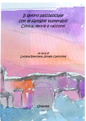 Il lavoro psicosociale con le famiglie vulnerabili