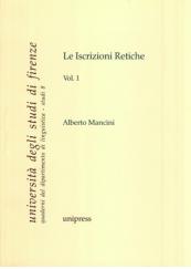Le Iscrizioni Retiche Volume 1