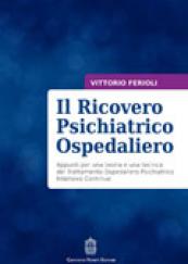 Il Ricovero Psichiatrico Ospedaliero