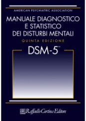 DSM-5 Manuale diagnostico e statistico dei disturbi mentali