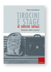Tirocini e stage di servizio sociale Manuale per studenti e supervisori