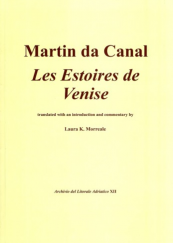 Les Estoires de Venise Translated with an introduction and commentary by Laura K. Morreale