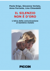 Il silenzio non è d'oro L'etica della comunicazione al bambino malato