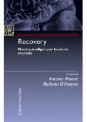 Recovery Nuovi paradigmi per la salute mentale