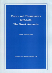 Venice and Thessalonica 1423-1430: the Greek Accounts