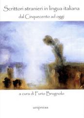 Scrittori stranieri in lingua italiana dal Cinquecento ad oggi