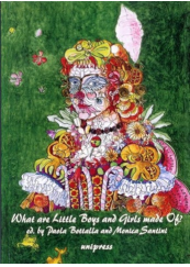 What are Little Boys and Girl made of?