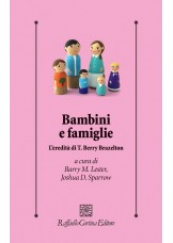 Bambini e famiglie L'eredità di T. Berry Brazelton