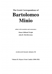 The Greek Correspondence of Bartolomeo Minio Volume II: Dispacci from Candia (1500-1502)