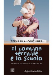 Il bambino terribile e la scuola