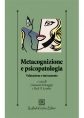 Metacognizione e psicopatologia. Valutazione e trattamento