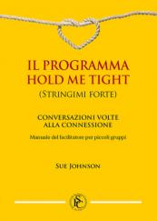 Il Programma Hold Me Tight – Conversazioni volte alla connessione