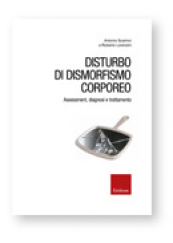 Disturbo di dismorfismo corporeo Assessment, diagnosi e trattamento