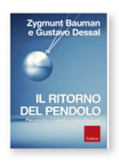 Il ritorno del pendolo Psicoanalisi e futuro del mondo liquido