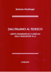 Dall'italiano al tedesco. Aspetti grammaticali e lessicali della traduzione in L2