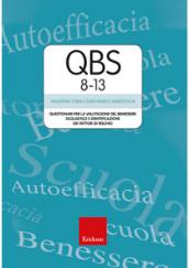 QBS 8-13 Questionari per la valutazione del benessere scolastico e identificazione dei fattori di rischio