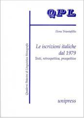 Le iscrizioni italiche dal 1979. Testi, retrospettiva, prospettive