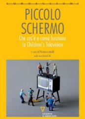 Piccolo schermo Che cos'è e come funziona la Children's Television
