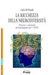 La ricchezza della neurodiversità Percorsi e strumenti psicopedagogici per i DSA