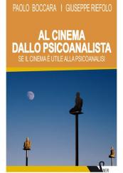 Al cinema dallo psicoanalista Se il cinema è utile alla psicoanalisi.
