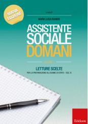Assistente sociale domani vol. 1 Letture scelte