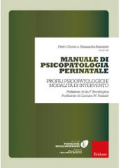 Manuale di psicopatologia perinatale Profili psicopatologici e modalità di intervento