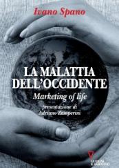 La malattia dell'occidente Marketing of life