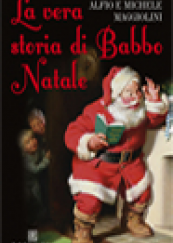 La vera storia di Babbo Natale