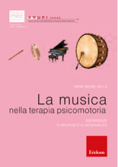 La musica nella terapia psicomotoria Esperienze e proposte di intervento