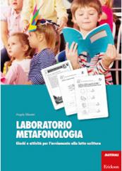 Laboratorio metafonologia Giochi e attività per l'avviamento alla letto-scrittura