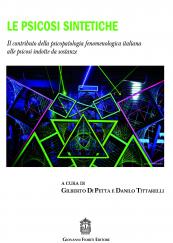 Le psicosi sintetiche Il contributo della psicopatologia fenomenologica italiana