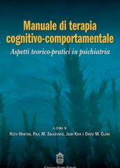 Manuale di terapia cognitivo-comportamentale Aspetti teorico-pratici in psichiatria