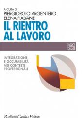 Il rientro al lavoro Integrazione e occupabilità nei contesti professionali