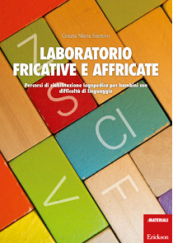 Laboratorio fricative e affricate
