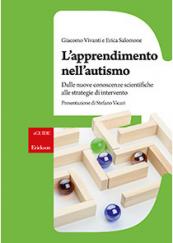 L'apprendimento nell'autismo Dalle nuove conoscenze scientifiche alle strategie di intervento