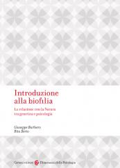Introduzione alla biofilia La relazione con la Natura tra genetica e psicologia