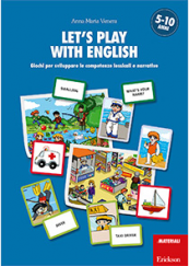 Let's play with English Giochi per sviluppare le competenze lessicali e narrative