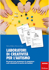 Laboratori di creatività per l'autismo Un percorso per promuovere le competenze socio-relazionali ed emotive dei bambini