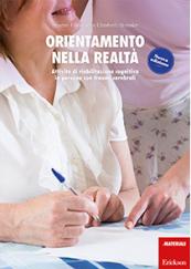 Orientamento nella realtà Attività di riabilitazione cognitiva in persone con traumi cerebrali